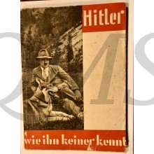 Hitler , wie keiner Ihn Kennt, 100 Bilddokumente aus dem Leben des Führers