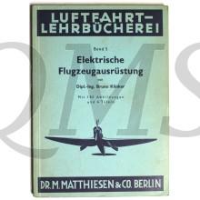 Elektrische Flugzeugausrüstung, Luftfahrt-Lehrbücherei, Band 5, 1942