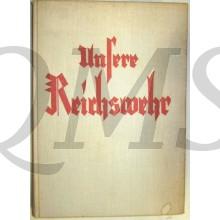 Unsere Reichswehr. Das Buch von Heer und Flotte