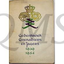Gedenkboek Grenadiers en Jagers 1939-1954