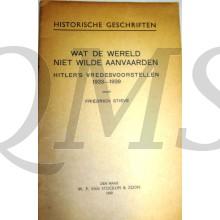 Brochure, Wat de wereld niet wilde aanvaarden, hitlers vredesvoorstellen
