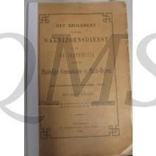 Het regelement van de Garnizoensdienst en de Instructie voor Plaatselijke commandanten en Plaats Majoors