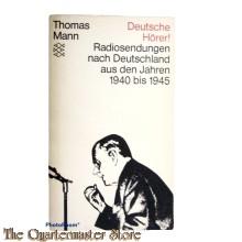 Deutsche hörer ! Radiosendungen nach Deutschland aus den Jahren 1940 bis 1945