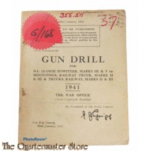 Manual Gun Drill for B.L. 12-Inch Howitzers , Marks III and V on mountings Railway Trucks marks II and III 1941