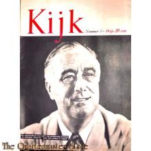 2 Maandelijks blad Kijk no 5 Het amerikaansche volk heeft zijn vertrouwen getoond in President Roosevelt, door hem weder te kiezen