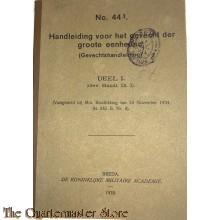Voorschrift no 44 I Handleiding voor het gevecht der groote eenheden