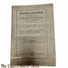 Voorschrift Handleiding ten dienste van de opleiding bij het voorinstituut en van de voorgeoefenden tijdens hun verblijf in werkelijken dienst Deel I-III