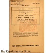 Manual TM 9-1649 Cable system M1 (for 90mm AA gun mounts M1A1 and M2)  1943