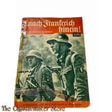 Zeitschrift  ; nach Frankreich hinein! - Der grosse Sieg im Westen 1940