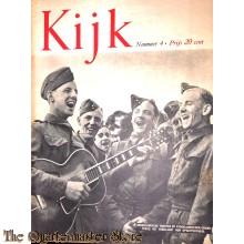 2 Maandelijks blad Kijk no 4, Nederlandsche troepen op vaderlandsche grond terug, het verklaart hun opgewektheid