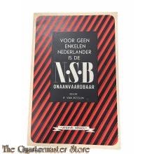 Brochure NSB Voor geen enkelen Nederlander is de NSB onaanvaardbaar