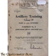 Pamphlet No 2 A.A. Gunnery Vol IV  Ammunition (Heavy and Light A.A.) 1942