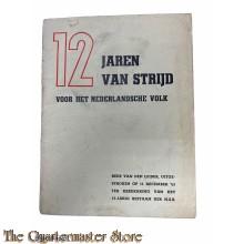 Brochure NSB ; 12 jaren van strijd voor het Nederlandsche volk