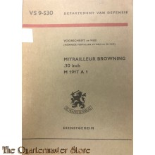 Voorschrift no 9-530 Mitrailleur Browning .30 inch M 1917 A-1