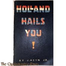 Holland hails you !