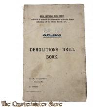 British demolition Drill book pre WW2 (Explosieven handboek pre WO2)