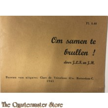 Brochure Om samen te brullen! 1945