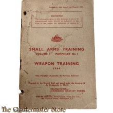 Pamphlet No 1 small arms training Weapon training  Vol 1 1944