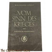 Brochure ; Vom Sinn des Krieges , der Europaische Zukunftsweg c1941