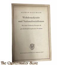 Brochure ; Weltdemokratie und Nationalsozialismus - Die neue Ordnung Europas als geschichtsphilosophisches Problem.