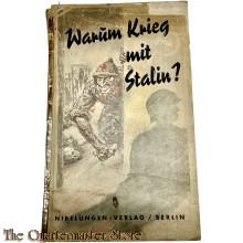 """""""Warum Krieg mit Stalin?"""" - Propagandaschrift der Antikomintern zur Rechtfertigung des Krieges gegen die Sowjetunion"""