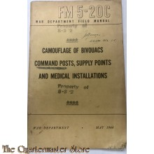 Manual FM 5-20C Camouflgae of Bivouacs Command posts, Supply posts and Medical Installations