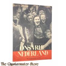 Ons vrij Nederland 1945 , Feest te Amsterdam 5e jrg no 13