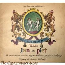 Het heldenlied van Jan en Piet De ware avonturen van twee dappere Hollandse jongens in oorlogstijd