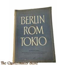 Berlin - Rom - Tokio. Monatsschrift für die Vertiefung der kulturellen Beziehungen der Völker des weltpolitischen Dreiecks