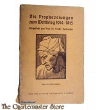 Die Prophezeiungen zum Weltkrieg 1914-15