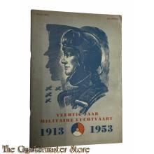 Brochure ; Veertig Jaar Militaire Luchtvaart 1913-1953