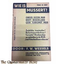 Brochure - Wie is Mussert? Onder dezen man heeft Nederland geen toekomst meer , april 1937