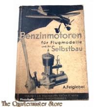 Buch Benzinmotoren für Flugmodelle und Ihr Selbstbau 1943