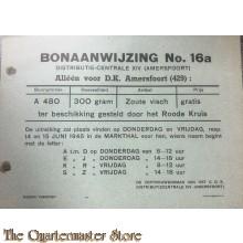 Bonaanwijzing no. 16a  Distributie centrale XIV  Amersfoort  periode 14 en 15 juni 1945