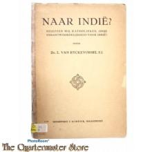 Book - Naar Indie? Beseffen Wij, Katholieken, Onze Verantwoordelijkheid Voor Indie?