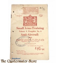 Pamphlet No 6 , Manual Small Arms Training Vol 1  1942