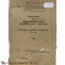 Pamphlet No 33 Training in Fieldcraft and Elementary Tactics  1940