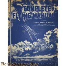 US Complete Flying Manual (a Guide to Flying Tuition) 1940
