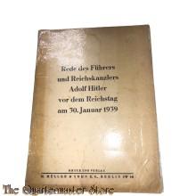 Rede des Fuhrers und Reichskanzlers Adolf Hitler vor dem Reichstag am 30. jan 1939