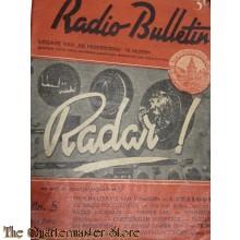 Radio Bulletin no 5 1945 de Muiderkring te Muiden  RADAR !
