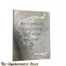 Brochure ; Wass wolter Churchill auf dem Balkan ?