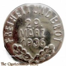 WHW Spende Abzeichen Freiheit und Brot 29 März 1936 (Tinnie WHW Freiheit und Brot 29 März 1936)