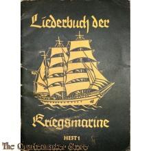 Liederbuch der Kriegsmarine 1er Teil (Songbook Kriegsmarine No 1)