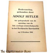 Redevoering van Adolf Hitler. Ter gelegenheid van de opening van de derde oorlogs-winterhulpactie in het Berlijnse Sportpaleis. 1941