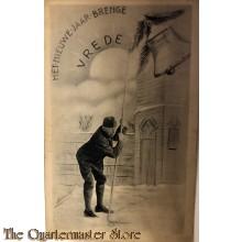 Ansichtkaart mobilisatie 1940 het nieuwe jaar brenge Vrede