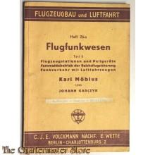 Flugfunkwesen Teil II Flugzeugstationen und Peilgeräte Fernmeldebetrieb der Reichsflugsicherung