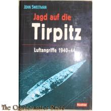 Jagd auf die TIRPITZ: Luftangriffe 1940-44