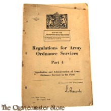 Regulations for army ordnance services Part 4