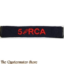 Shoulder title 1st Med Royal Canadian Artillery 5 Med  RCA