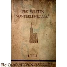 """Der Westen Sonderlehrgang 1. Teil 1941 """"Soldatenbriefe zur Berufsbeförderung"""""""